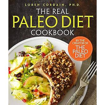 The Real Paleo Diet Cookbook by Loren Cordain - 9780544303263 Book