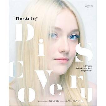 Die Kunst des Discovery - Hollywood-Stars zeigen ihre Inspirationen von Je