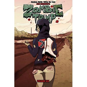 Zombie Tramp - Unholy Tales of the Dirty South - Volume 4 by Dan Mendoz