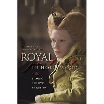 Royal Portraits in Hollywood - Filming the Lives of Queens by Ford - E