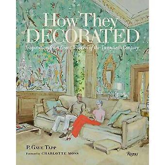 Wie sie dekoriert - inspiriert von großen Frauen des 20. Cen
