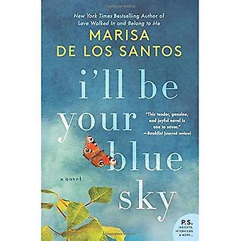 Je serai votre ciel bleu