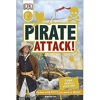 Piraat aanval!: kom aan boord van een piratenschip! (DK lezers niveau 2)