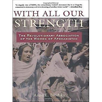 Con todas nuestras fuerzas: La Asociación Revolucionaria de mujeres de Afganistán