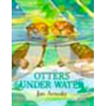 Otter unter Wasser (Bilderbücher)