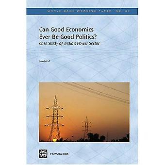 Kan goede economie ooit goede politiek?: casestudy van India's energiesector (Wereldbank Working Papers)
