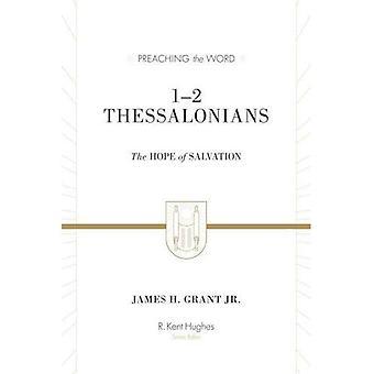 1-2 Thessaloniciens: l'espérance du salut (prêchant la parole)