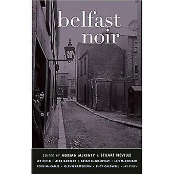 Noir de Belfast (Akashic Noir)