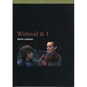 Withnail and I (BFI Modern Classics)