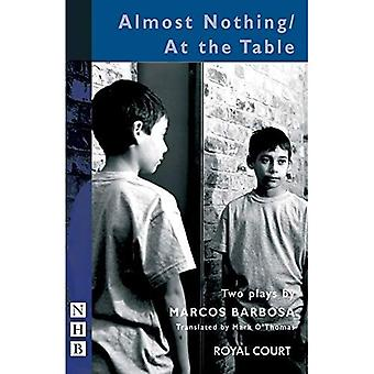 Almost Nothing/At the Table (Trans. Mark O™Thomas) (Paperback)