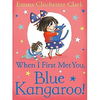 Toen ik voor het eerst u ontmoette, blauw kangoeroe!