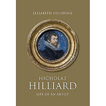 Nicholas Hilliard: Elämän taiteilija (Paul Mellon Centre for Studies in brittiläisen taiteen)