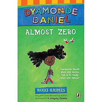 Nahezu Null: Eine Dyamonde Daniel Buch (Dyamonde Daniel)
