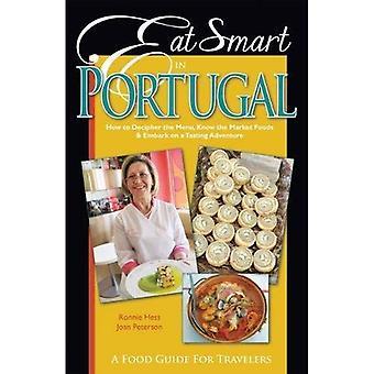 Syödä fiksu Portugalissa: miten tulkita valikko, tietää markkinoiden elintarvikkeet & aloittaa makuista seikkailu