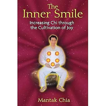 Inner Smile: Increasing Chi Through the Cultivation of Joy