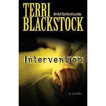 Intervention A Novel by Blackstock & Terri