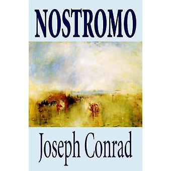 Nostromo de Joseph Conrad ficción literaria por Conrado y José