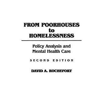 Fra fattighjem hjemløshed systemanalyse og psykiatrisk behandling af Rochefort & David