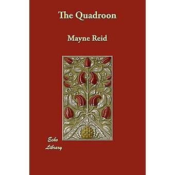 Il Quadroon di Reid & Mayne
