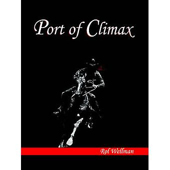 Port of Climax by Wellman & Rol
