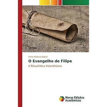 O Evangelho de Filipe door Pedrosa Sobral Virna