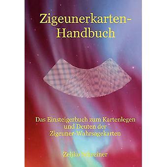 ZigeunerkartenHandbuch di Schreiner & Zeljko