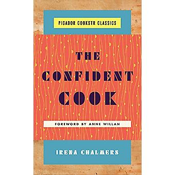 The Confident Cook by Irena Chalmers - 9781250146274 Book