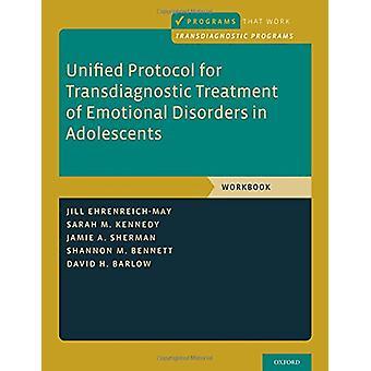 Samlet protokol for Transdiagnostic behandling af følelsesmæssige forstyrrelser