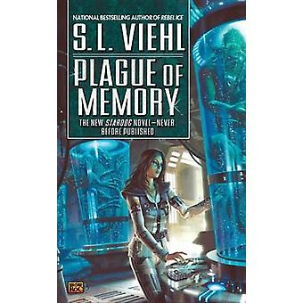 Plague of Memory by S L Viehl - 9780451461230 Book