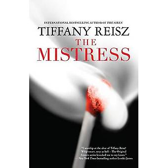 The Mistress by Tiffany Reisz - 9780778315704 Book