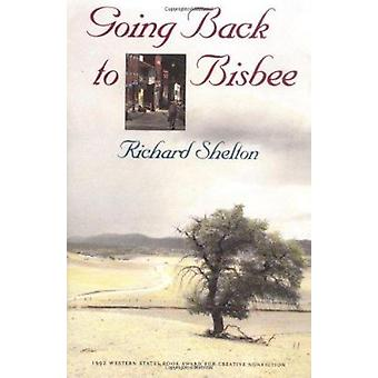 Going Back to Bisbee by Shelton - Richard - 9780816512898 Book
