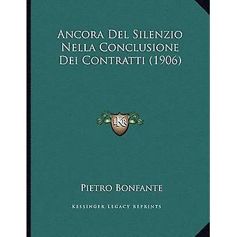 Ancora del Silenzio Nella Conclusione Dei Contratti (1906) by Pietro