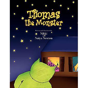 Thomas the Monster by Nikki And Naiya Newton - 9781425765965 Book