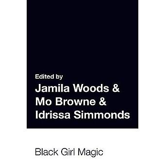 The Breakbeat Poets Vol. 2 - Black Girl Magic by Mahogany L Browne - 9