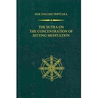 The Sutra on the Concentration of Sitting Meditation - 9781886439344
