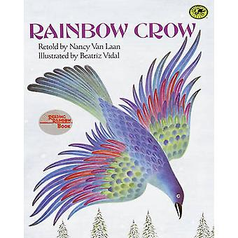 Rainbow Crow - A Lenape Tale by Nancy Van Laan - Beatriz Vidal - 97808