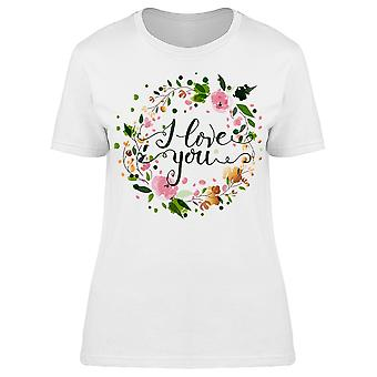I Love You Flower Wreath Tee Women's -Image by Shutterstock