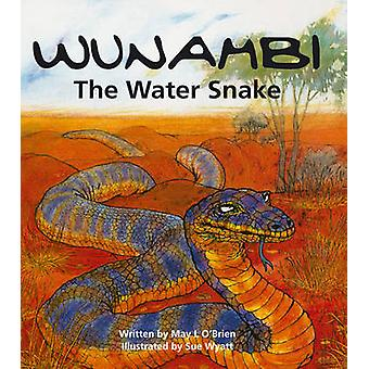 Wunambi the Water Snake - The Water Snake by May L. O'Brien - 97808557