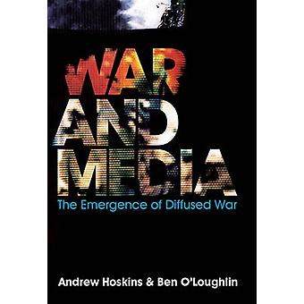 War and Media by Andrew Hoskins
