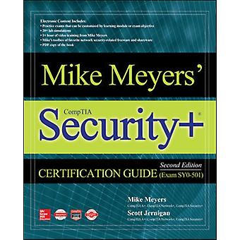 Mike Meyers CompTIA Security Certification Guide Second E by Mike Meyers