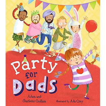 Party for Dads by Guillains