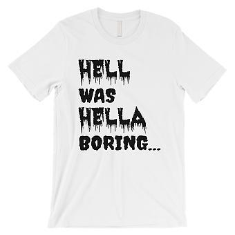 وكان الجحيم هيلا مملة هالوين زي مضحك الرجال الأبيض تي شيرت