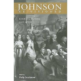 Johnson Re-visioned - Looking Before and After by Philip Smallwood - 9