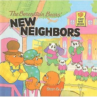 The Berenstain Bears' New Neighbors by Stan Berenstain - Jan Berensta
