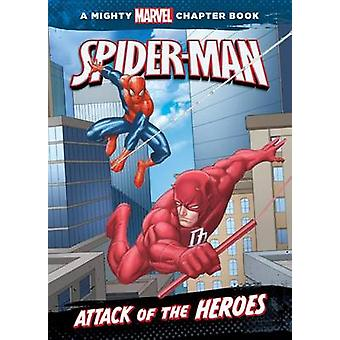 Spider-Man - Attack of the Heroes by Rich Thomas - Ron Lim - Lee Duhig