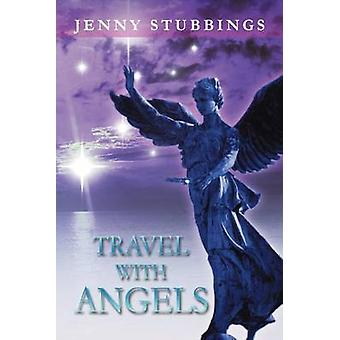 Travel With Angels by Stubbings & Jenny