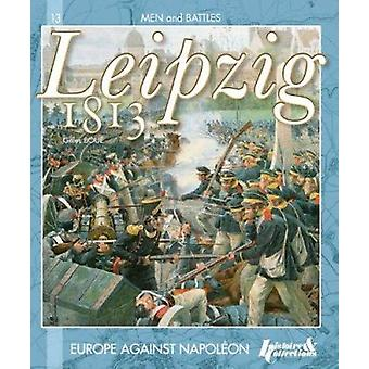 The Battle of Leipzig 1813 by Gilles Boue - 9782352502852 Book