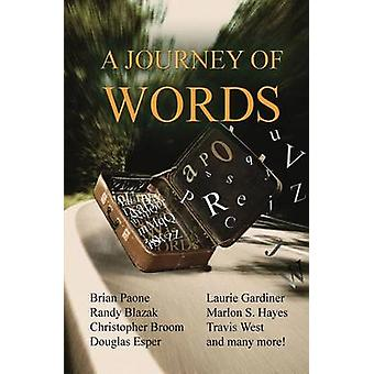 A Journey of Words 35 Short Stories by Paone & Brian
