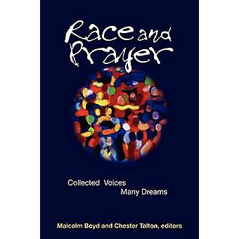 Race and Prayer by Boyd & Malcolm