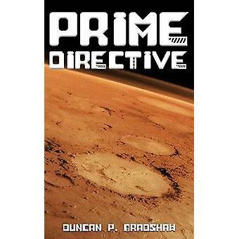 Prime Directive by Bradshaw & Duncan P.